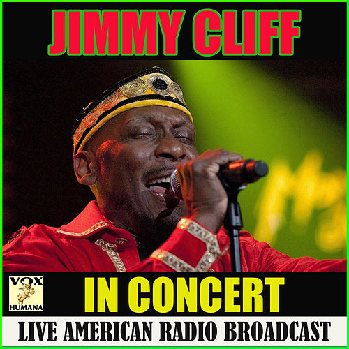 In Concert (Live) by Jimmy Cliff