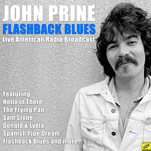 Flashback Blues (Live) by John Prine