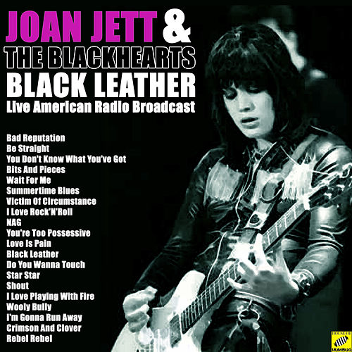 Black Leather (Live) de Joan Jett & The Blackhearts