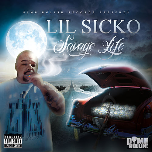 Savage Life by Lil' Sicko