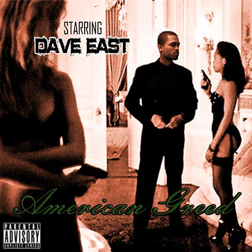 American Greed by Dave East