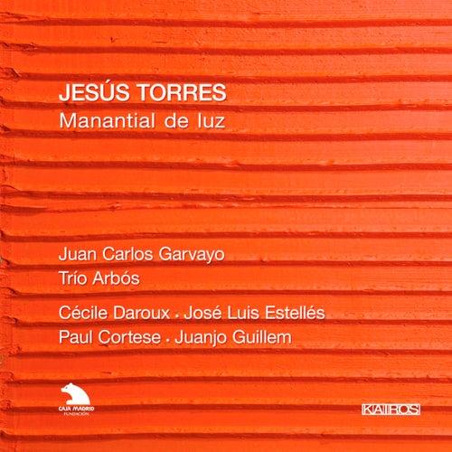 Jesús Torres: Manantial de luz de Trío Arbós