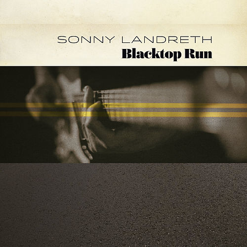 Don't Ask Me de Sonny Landreth