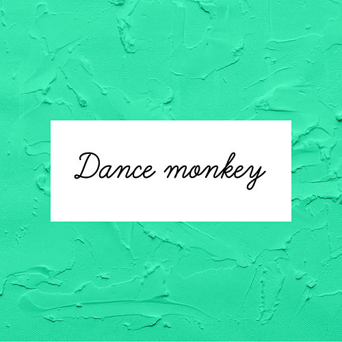 Dance Monkey (Español) by Laura Naranjo