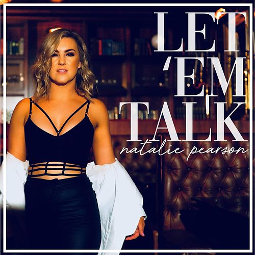 Let 'Em Talk by Natalie Pearson
