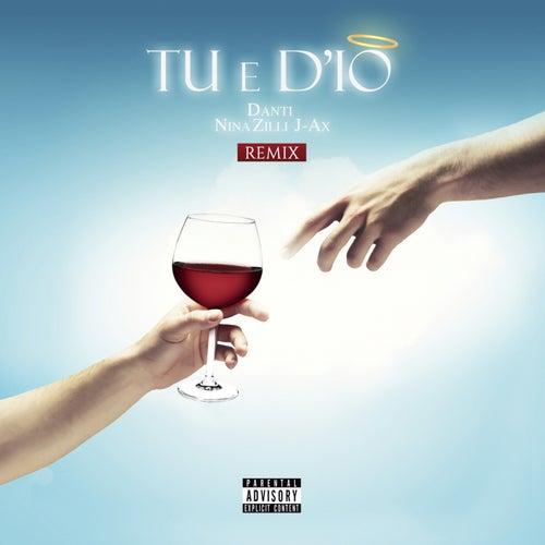 Tu e D'io (Remix) de Danti