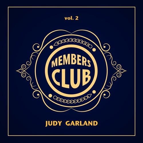 Members Club, Vol. 2 von Judy Garland