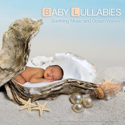 Baby Lullabies: Soothing Music and Ocean Waves Sounds For Baby Sleep Music and Baby Lullaby Sleep Aid de Baby Sleep Music (1)