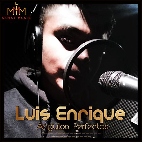 Ángulos Perfectos de Luis Enrique
