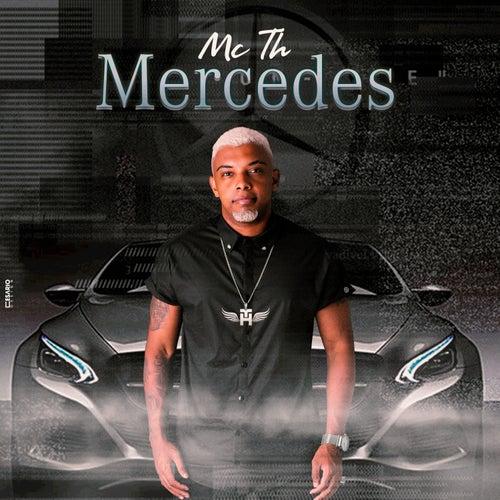 Mercedes by Mc Th