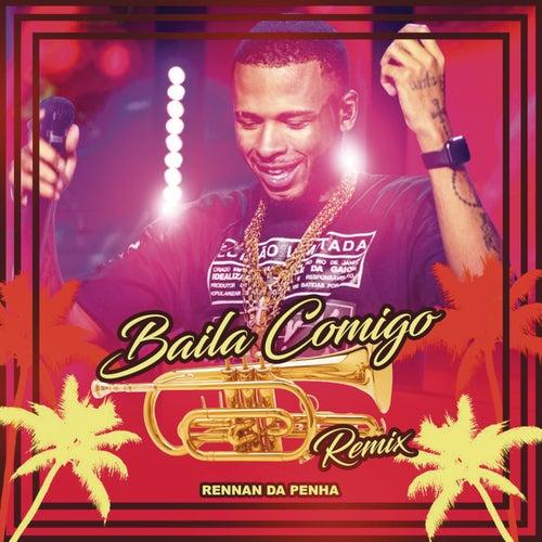 Baila Comigo (Rennan da Penha Remix) de Dayvi