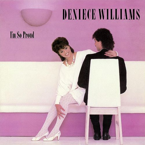 I'm so Proud de Deniece Williams