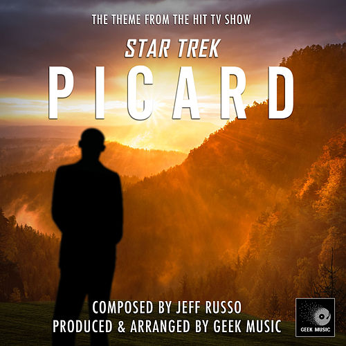 Star Trek Picard  Main Title Theme (From 'Star Trek Picard')  de Geek Music
