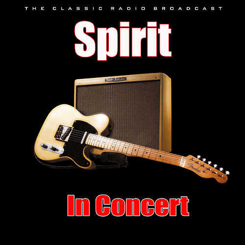 In Concert (Live) by Spirit