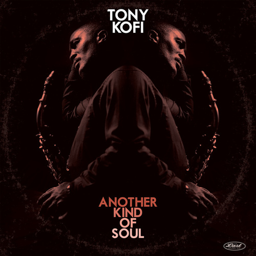 Another Kind of Soul (Live) by Tony Kofi