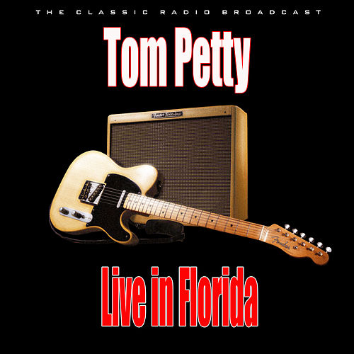 Live in Florida (Live) de Tom Petty