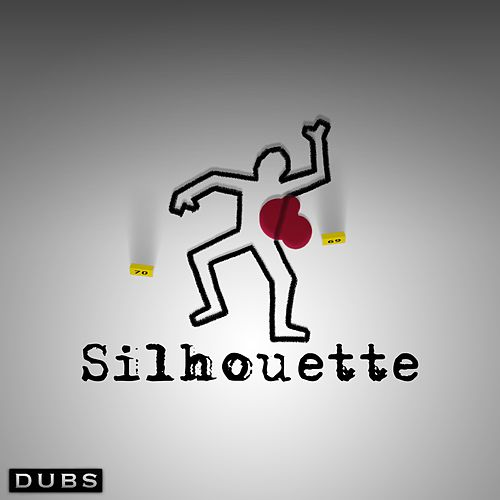 Silhouette by The Dubs