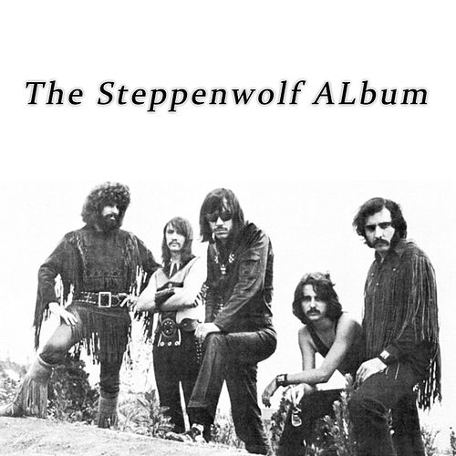 The Steppenwolf Album de Steppenwolf