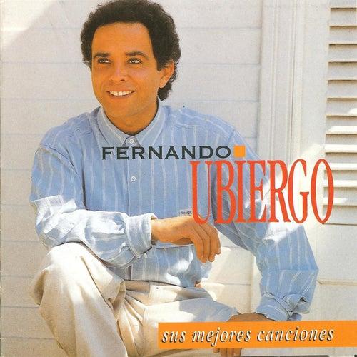 Sus Mejores Canciones de Fernando Ubiergo