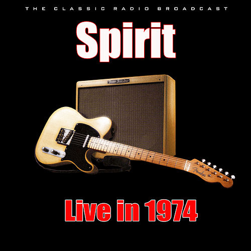 Live in 1974 (Live) by Spirit