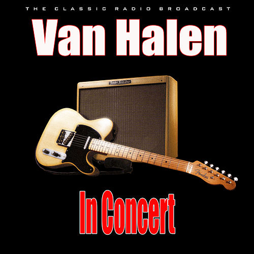 In Concert (Live) by Van Halen