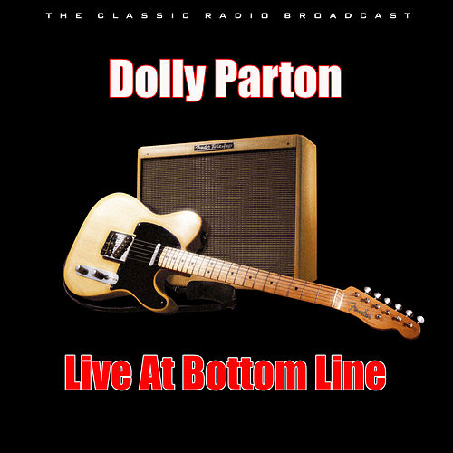 Live At Bottom Line (Live) van Dolly Parton