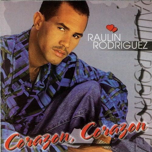 Corazon, Corazon de Raulin Rodriguez