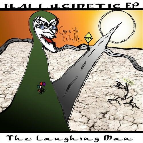 Hallucinetic EP de Laughing Man