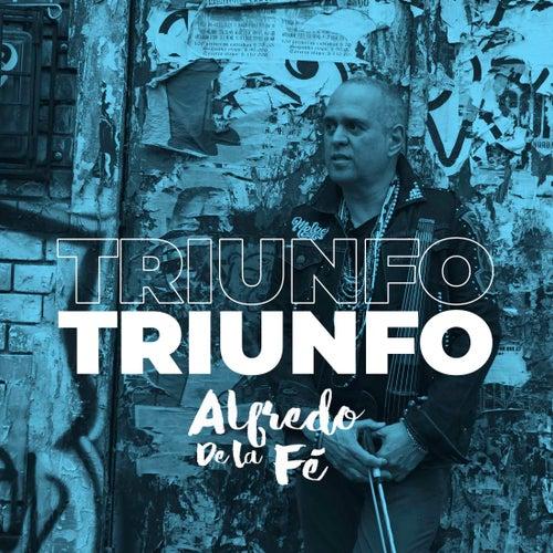 Triunfo von Alfredo de La Fé