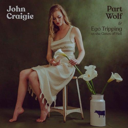 Part Wolf by John Craigie