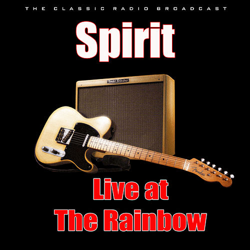 Live at The Rainbow (Live) by Spirit