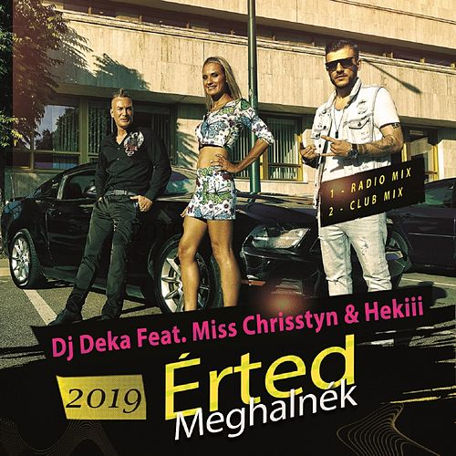 Érted Meghalnék by DJ Deka
