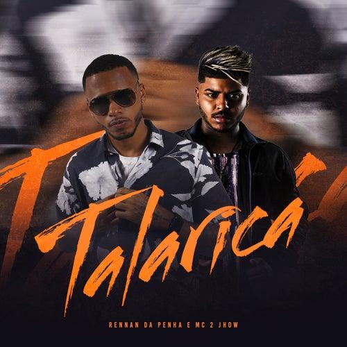 Talarica by Rennan da Penha