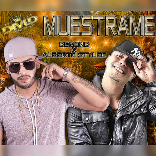 Muestrame by Demond