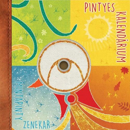 Pintyes kalendárium by MintaPinty Zenekar