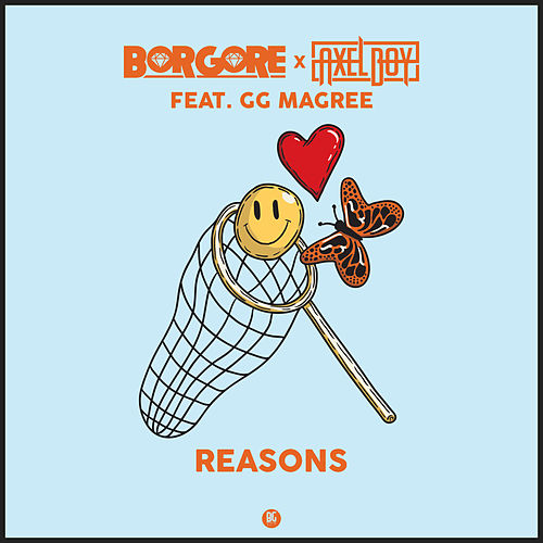 Reasons by Borgore