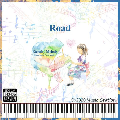 Road by Eternity Melody