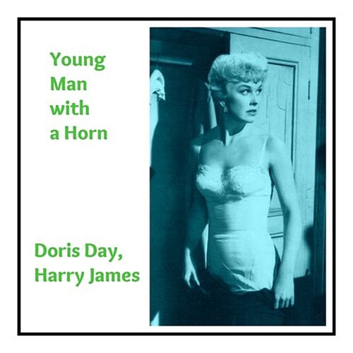 Young Man with a Horn de Doris Day