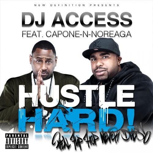 Hustle Hard by DJ Access