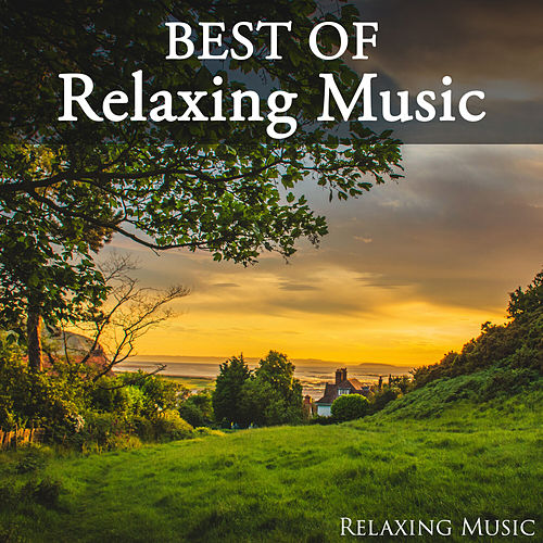Best of Relaxing Music von Relaxing Music (1)