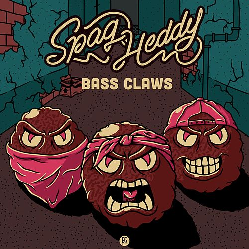 Bass Claws de Spag Heddy