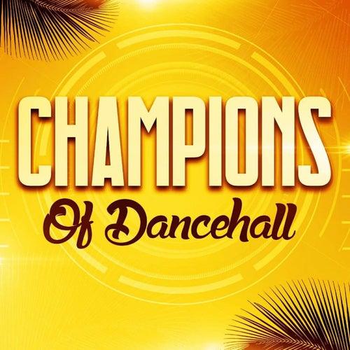 Champions of Dancehall de Various Artists