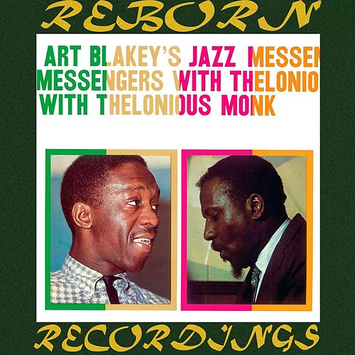 Art Blakey's Jazz Messengers With Thelonious Monk, The Complete Sessions (HD Remastered) von Art Blakey