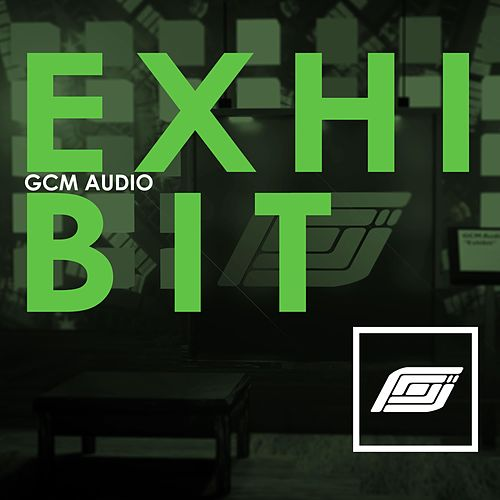 Exhibit by GCM Audio