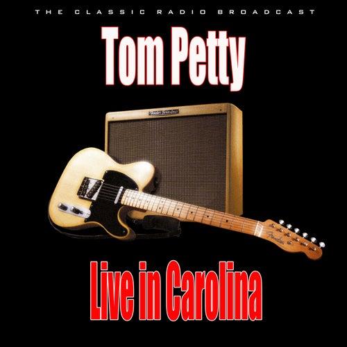 Live in Carolina (Live) de Tom Petty