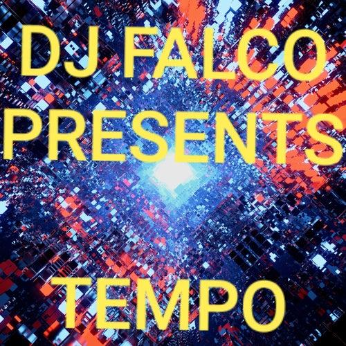 Tempo de DJ Falco