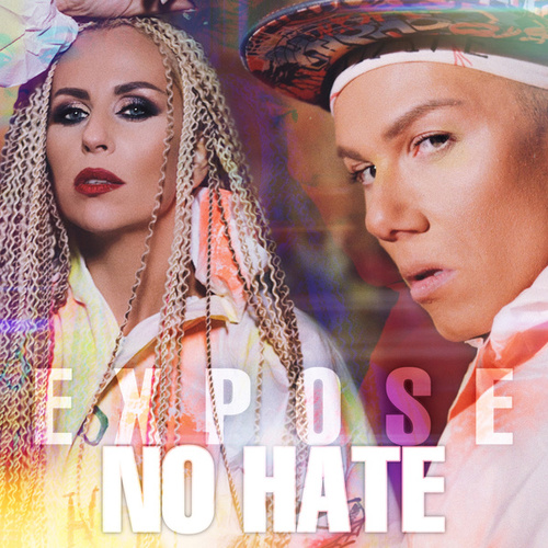 No Hate by Expose