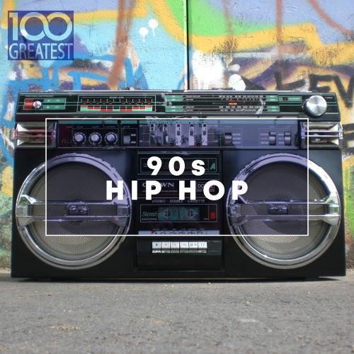 100 Greatest 90s Hip Hop von Various Artists