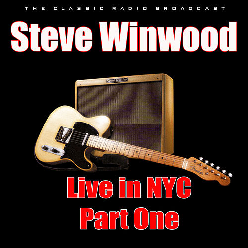 Live in NYC - Part One (Live) de Steve Winwood
