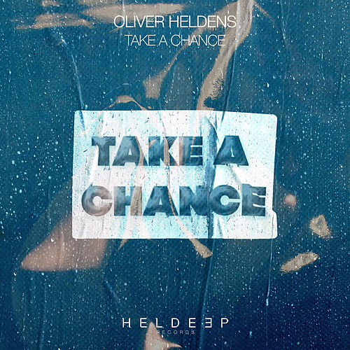Take A Chance von Oliver Heldens